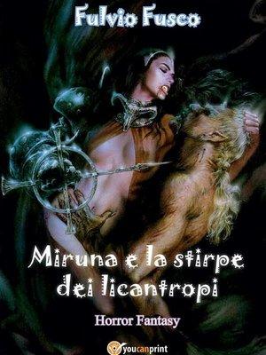 cover image of Miruna e la stirpe dei licantropi