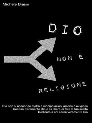 cover image of Dio non è religione