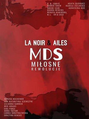 cover image of MDS--Miłosne rewolucje