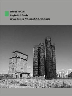 cover image of Bonifica ex SAIBI--Margherita di Savoia