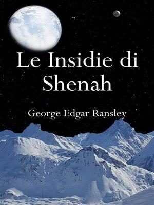 cover image of Le insidie di Shenah
