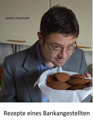 cover image of Rezepte Eines Bankangestellten