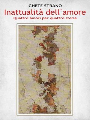 cover image of Inattualità dell'amore