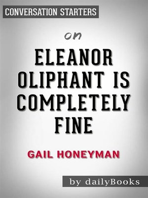 cover image of Eleanor Oliphant Is Completely Fine--by Gail Honeyman