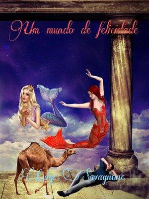 cover image of Um Mundo de Felicidade