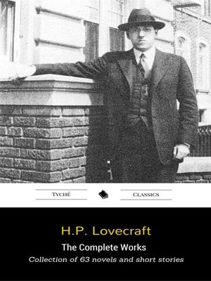 cover image of The Complete Works (Collection of 63 Novels and Short Stories Including
