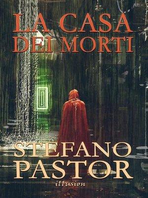 cover image of La casa dei morti