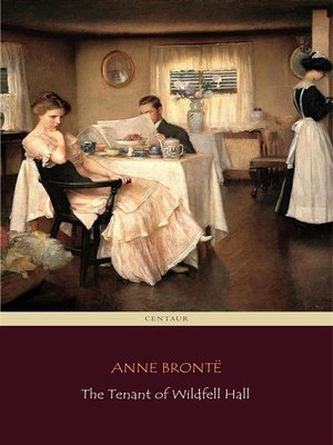 cover image of The Tenant of Wildfell Hall (Centaur Classics)