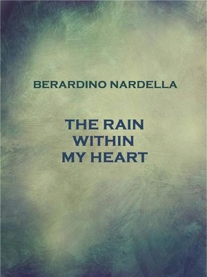 cover image of The Rain Within My Heart