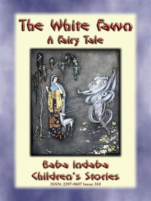 cover image of THE WHITE FAWN--A Fairy Tale