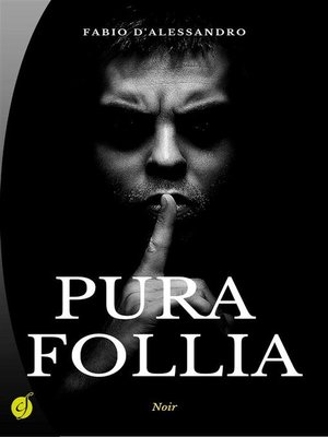 cover image of Pura follia