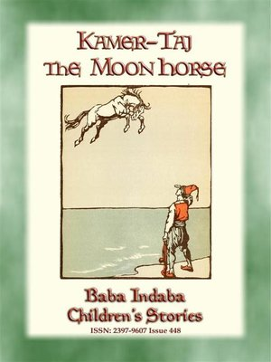 cover image of KAMER-TAJ THE MOON HORSE--A Turkish Fairy Tale