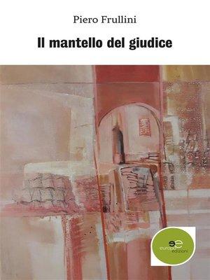 cover image of Il mantello del giudice