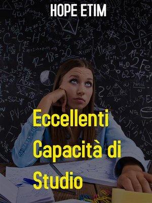 cover image of Eccellenti Capacità di Studio