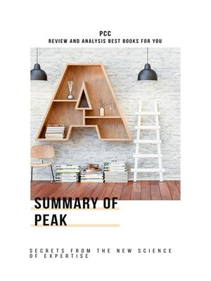 cover image of Peak--Secrets from the New Science of Expertise