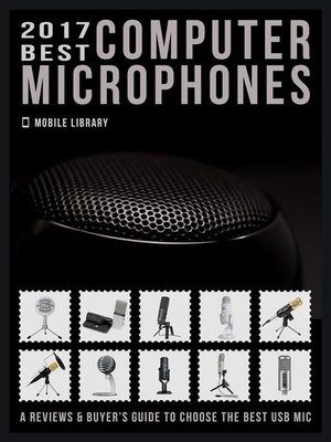 cover image of 2017 Best Computer Microphones
