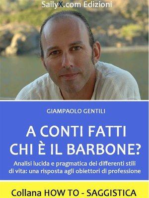 cover image of A conti fatti chi è il barbone?