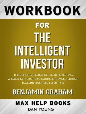 cover image of Workbook for the Intelligent Investor--The Definitive Book of Value Investing by Benjamin Graham