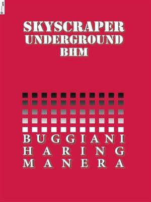 cover image of Skyscraper Underground. BHM