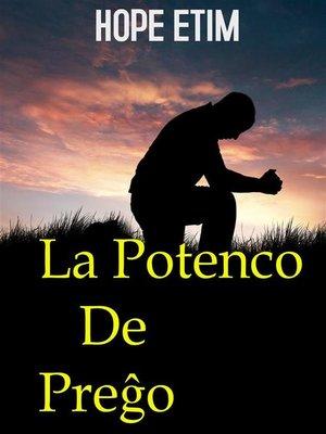 cover image of La Potenco de Preĝo