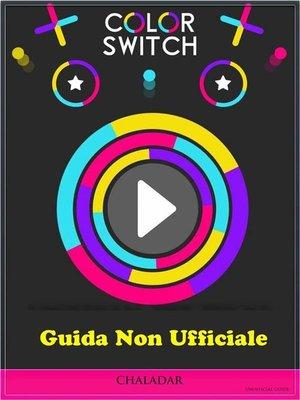 cover image of Guida Non Ufficiale Color Switch