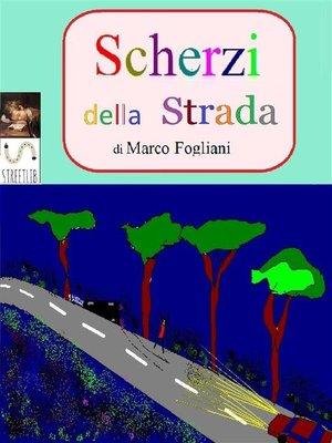 cover image of Scherzi della Strada