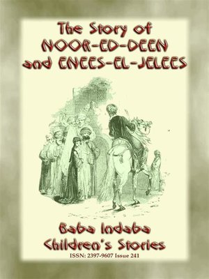 cover image of THE STORY OF NOOR-ED-DEEN AND ENEES-EL-JELEES--A Tale from the Arabian Nights