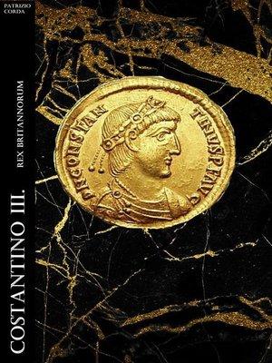 cover image of Costantino III. Rex Britannorum