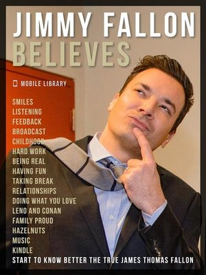 cover image of Jimmy Fallon Believes