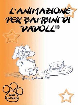 cover image of L'animazione per bambini di Dadoll