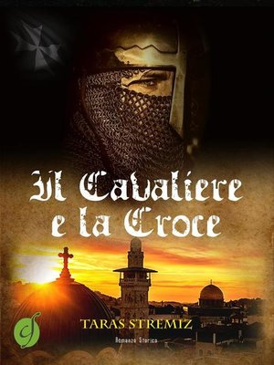 cover image of Il Cavaliere e la Croce