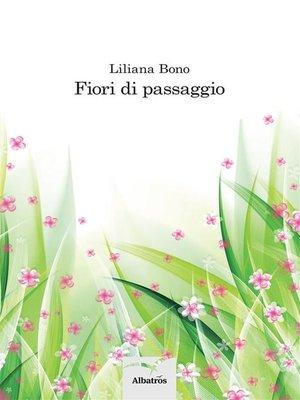 cover image of Fiori di passaggio