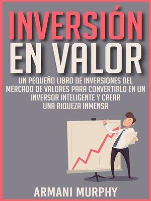 cover image of Inversión en Valor