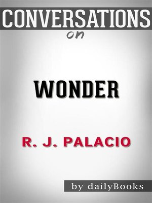 cover image of Wonder--by R. J. Palacio