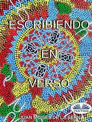 cover image of Escribiendo en Verso