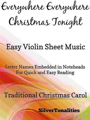cover image of Everywhere Everywhere Christmas Tonight Easy Violin Sheet Music