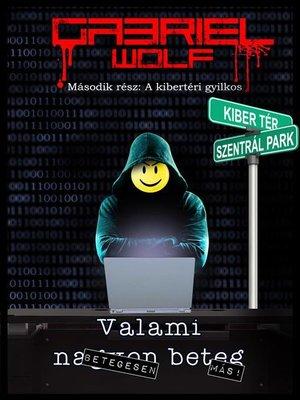 cover image of A Kibertéri Gyilkos