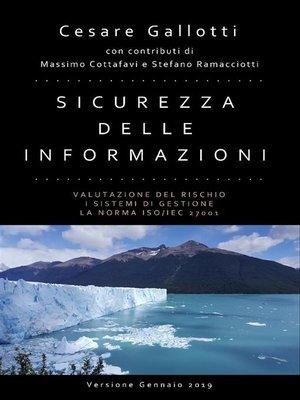 cover image of Sicurezza delle informazioni--valutazione del rischio; i sistemi di gestione la norma ISO/IEC 27001