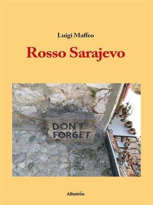 cover image of Rosso Sarajevo