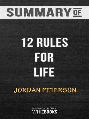 cover image of Summary of 12 Rules for Life--An Antidote to Chaos--Trivia Books