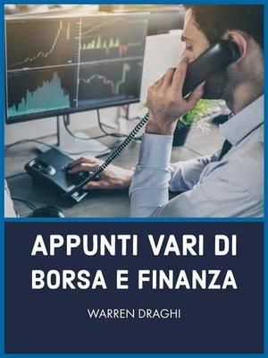 cover image of Appunti vari di borsa e finanza