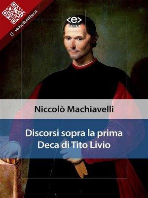 cover image of Discorsi sopra la prima Deca di Tito Livio