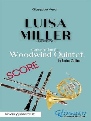 cover image of Luisa Miller--Woodwind Quintet (Score)