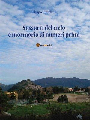 cover image of Sussurri dal cielo e mormorio di numeri primi