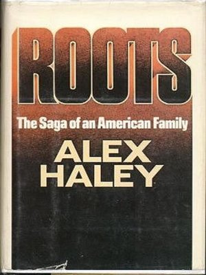 cover image of Roots--The Saga of an American Family