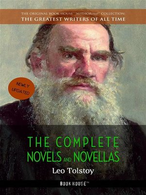 cover image of Leo Tolstoy--The Complete Novels and Novellas