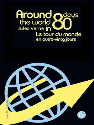 cover image of Around the world in eighty days/Le tour du monde en quatre-vingts jours