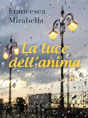 cover image of La luce dell'anima