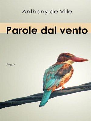 cover image of Parole dal vento