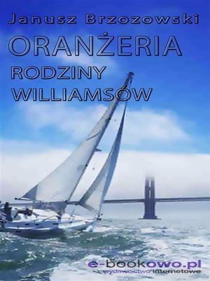 cover image of Oranżeria rodziny Williamsów